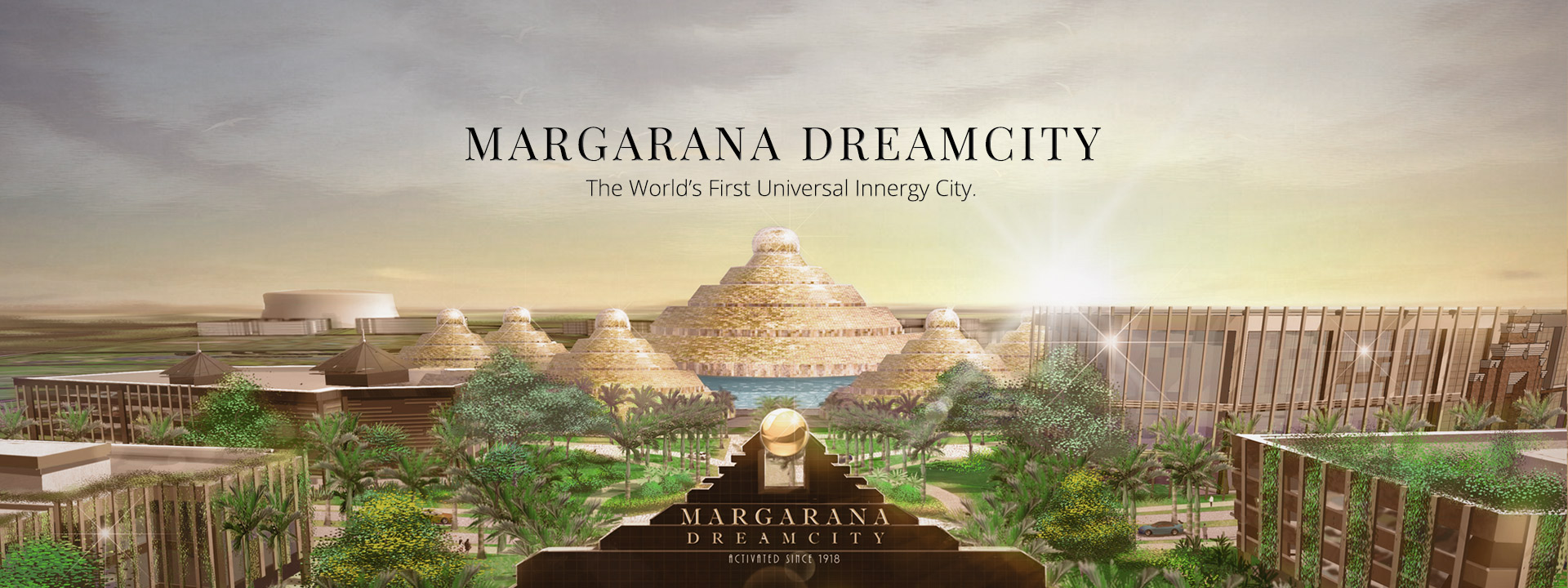The World's First Universal Innergy City